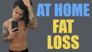 HOW TO LOSE FAT AT HOME